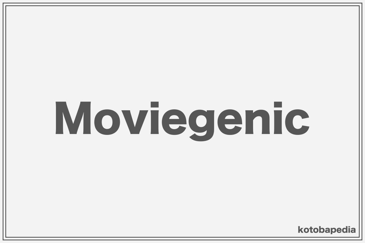 moviegenic